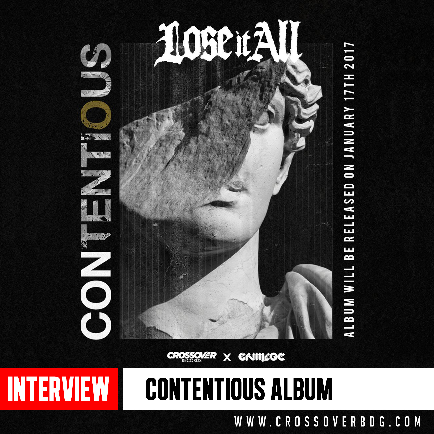 INTERVIEW : LOSE IT ALL - CONTENTIOUS - Album Interview image