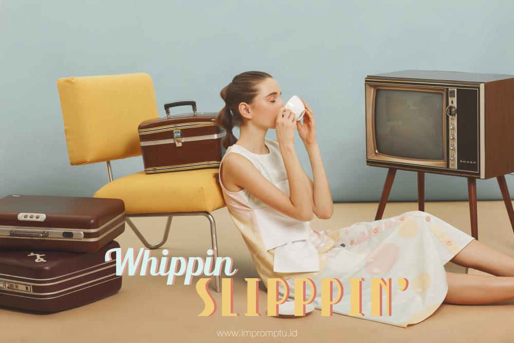 Whippin Slippin 1