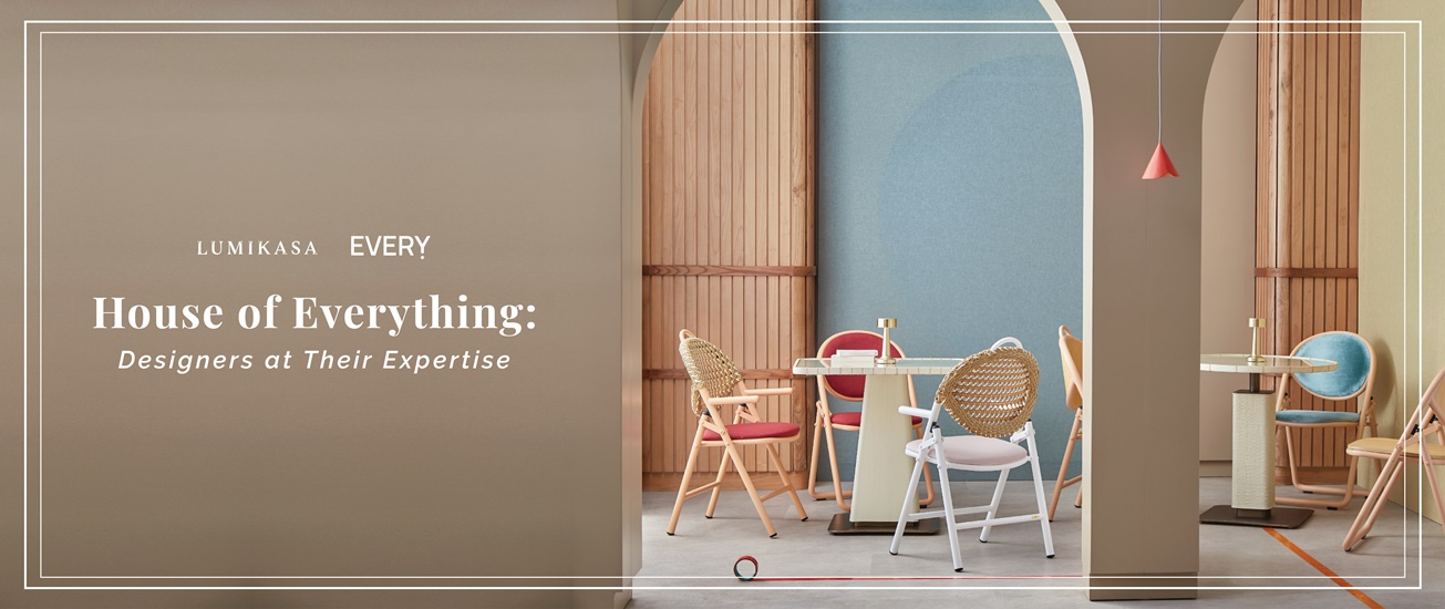 House of Everything: Designers at Their Expertise
