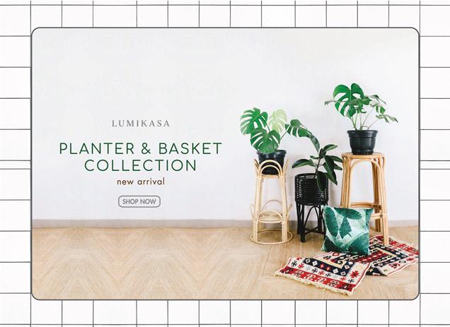 Lumikasa Planter and Basket Collections