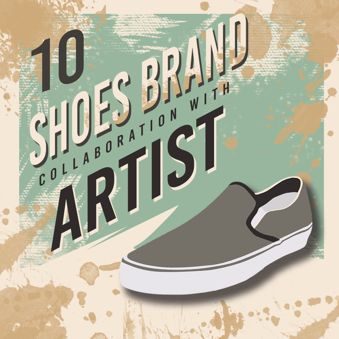 10 Shoes Brand Collaboration With Artist image