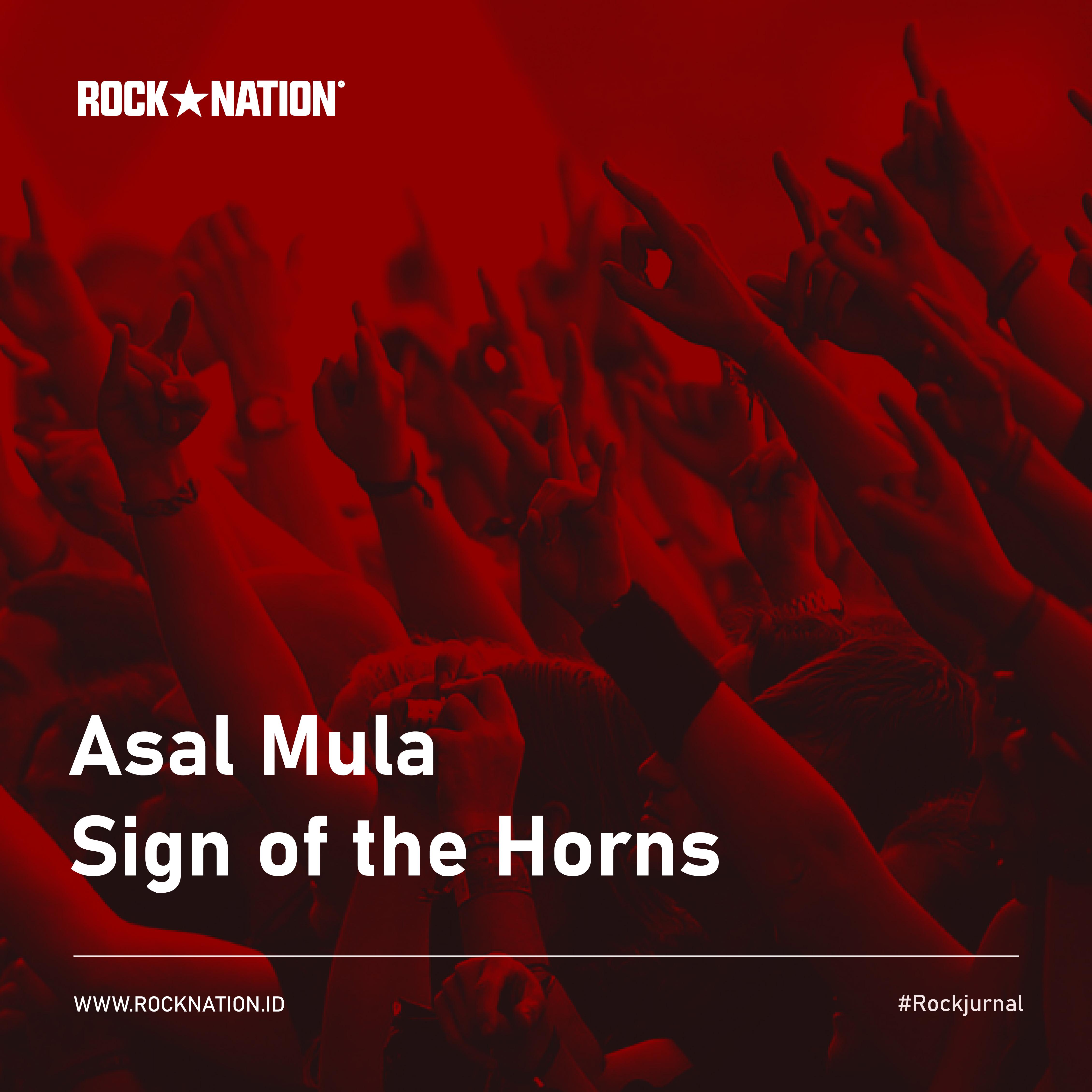Asal Mula Sign of the Horns image