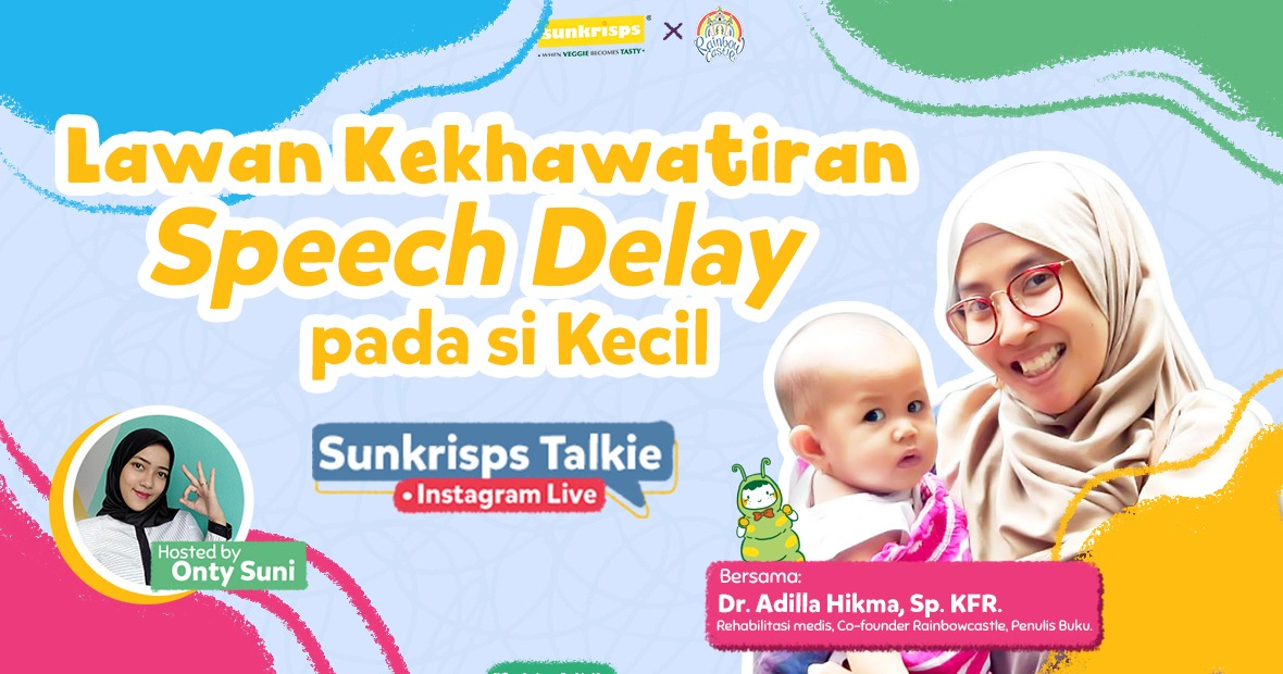LAWAN KEKHAWATIRAN SPEECH DELAY PADA ANAK - Part 1 image